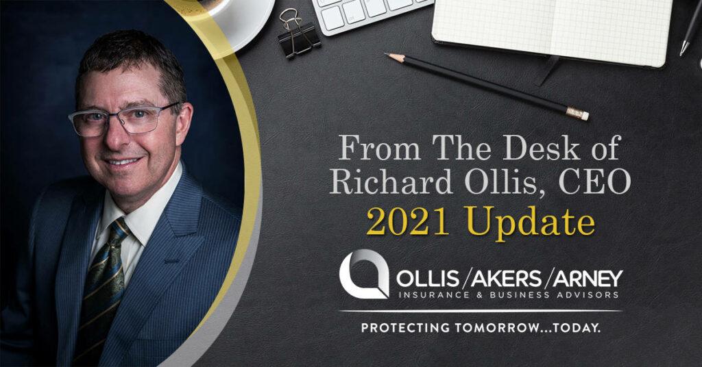 From the Desk of Richard Ollis - 2021 Insurance Update